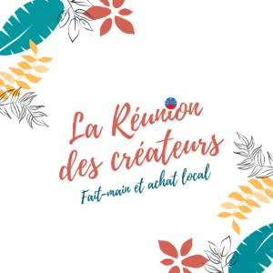 La Réunion des créateurs - groupe artisanat local Fait-main achat local